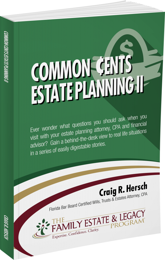 Common Cents Estate Planning II
