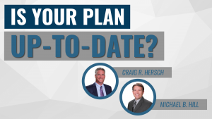 Is Your Plan Up-to-Date