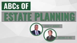ABC's of Estate Planning