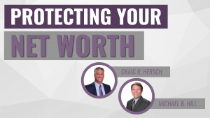 Protecting Your Net Worth